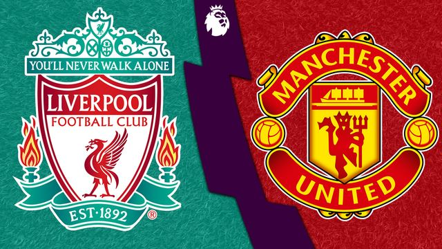Liverpool vs. Manchester United