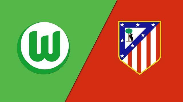Wolfsburg vs. Atletico Madrid