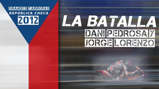 """Grandes carreras: República Checa 2012 """"La batalla de Dani Pedrosa y Jorge Lorenzo"""""""