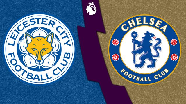 Leicester City vs. Chelsea