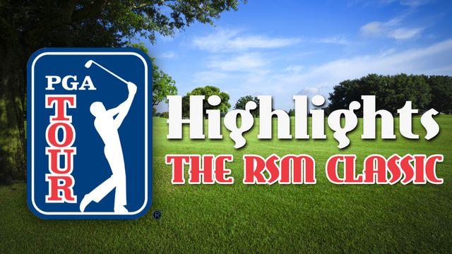 PGA Tour Highlights: The RSM Classic