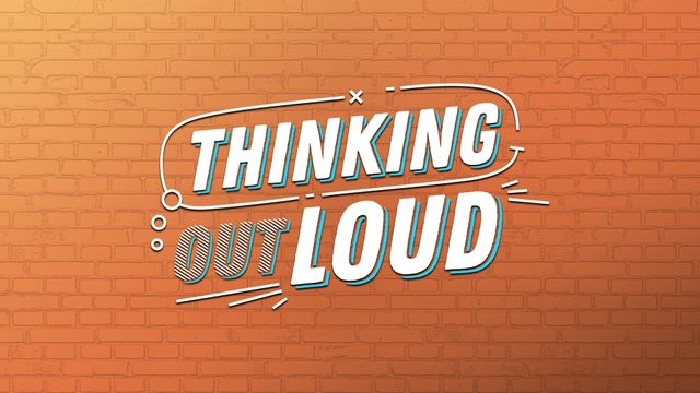 Mon, 11/18 - Thinking Out Loud Presented by Regions Bank