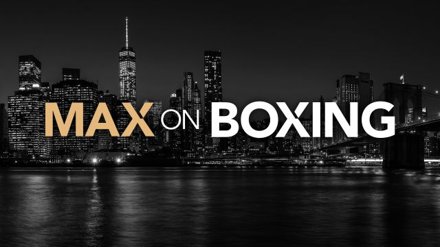 Fri, 10/11 - Max on Boxing