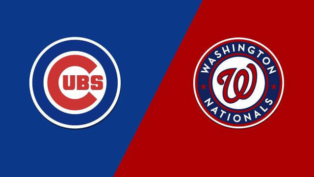 Chicago Cubs vs. Washington Nationals
