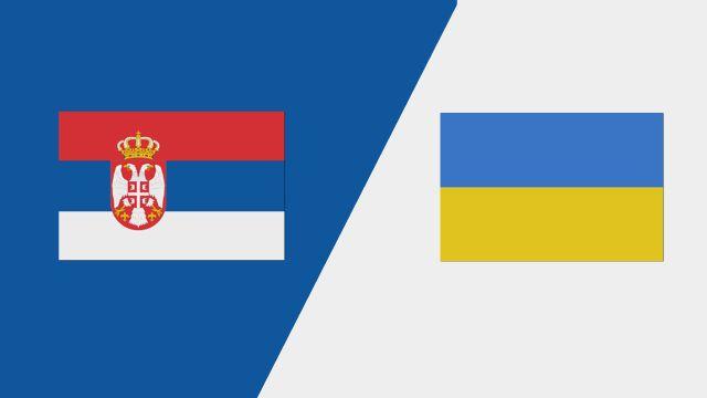 Serbia vs. Ukraine (UEFA European Qualifiers)