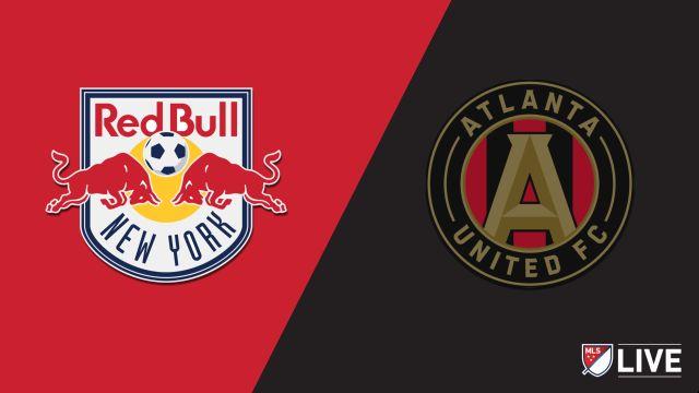 New York Red Bulls vs. Atlanta United FC