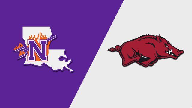 Northwestern State vs. #7 Arkansas (Baseball)