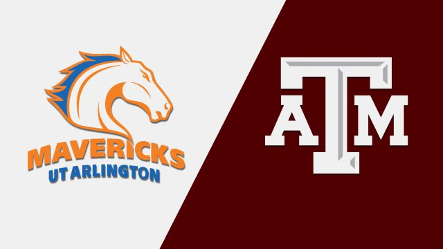 Texas-Arlington vs. #10 Texas A&M (Baseball)