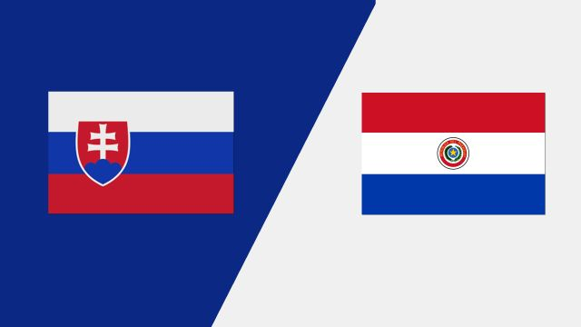 Slovakia vs. Paraguay (International Friendly)