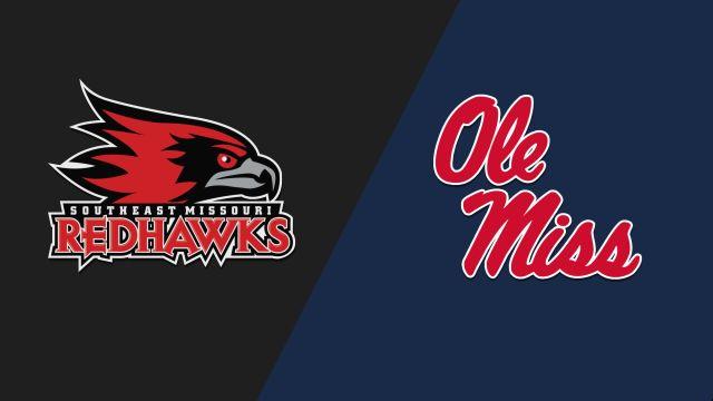 Southeast Missouri State vs. Ole Miss (W Basketball)
