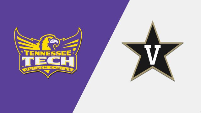 Tennessee Tech vs. Vanderbilt (W Basketball)