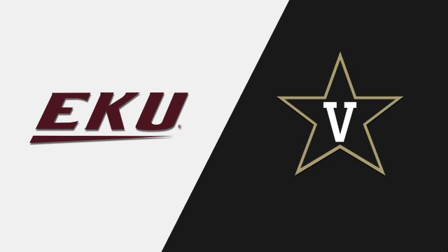 Eastern Kentucky vs. Vanderbilt (W Basketball)