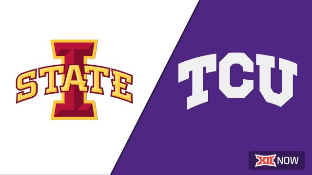 Iowa State vs. TCU (M Basketball)