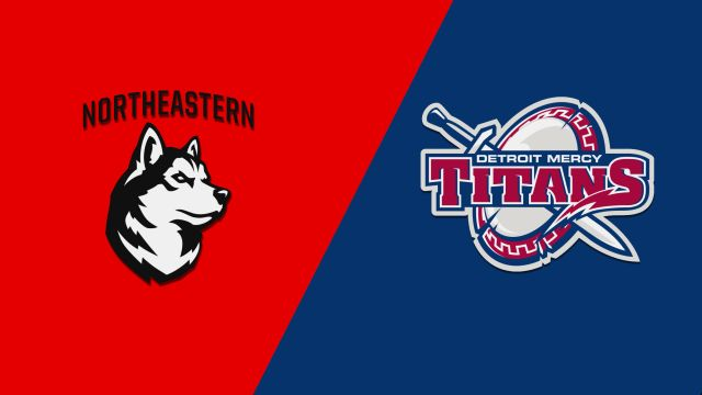 Northeastern vs. Detroit Mercy (M Basketball)