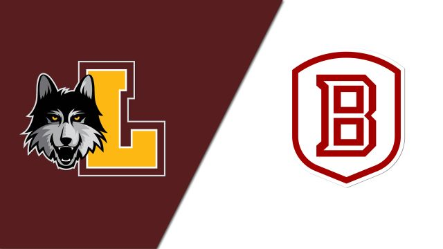 Loyola vs. Bradley (W Basketball)