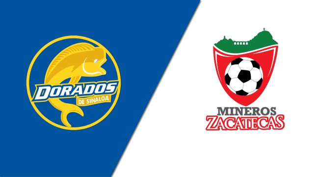 Thu, 2/27 - In Spanish-Dorados de Sinaloa vs. Mineros De Zacatecas (Jornada 6) (Ascenso MX)