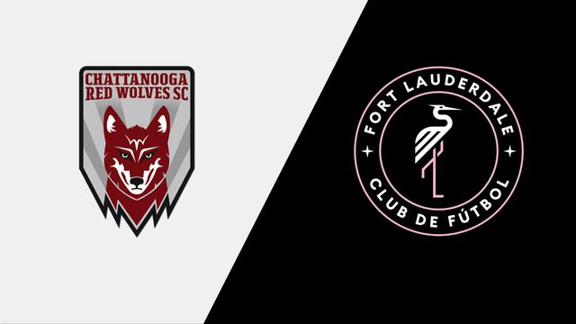 Chattanooga Red Wolves SC vs. Fort Lauderdale CF