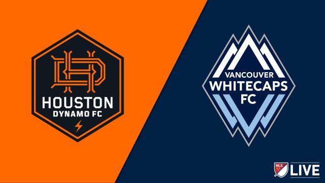 Houston Dynamo vs. Vancouver Whitecaps FC