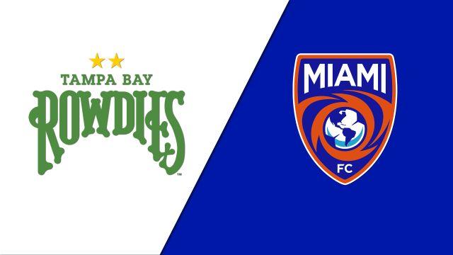 Tampa Bay Rowdies vs. Miami FC