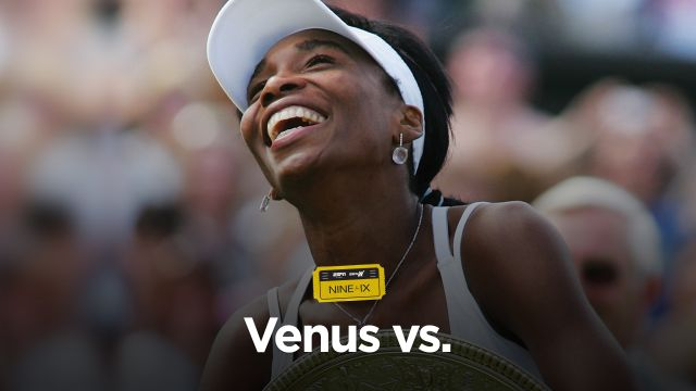 Nine For IX: Venus vs. presented by AT&T
