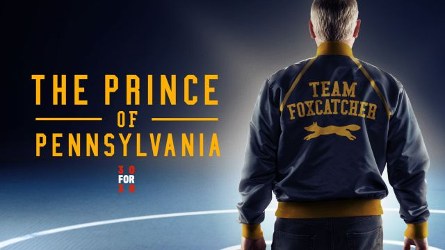 ESPN Films Presents 30 for 30: The Prince of Pennsylvania