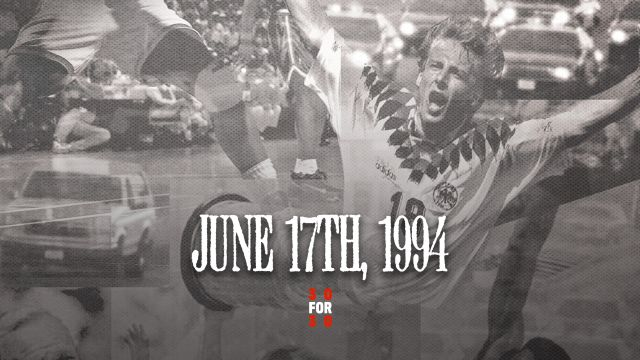 30 For 30: June 17th, 1994
