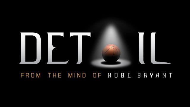 Kobe Bryant Presents: Detail