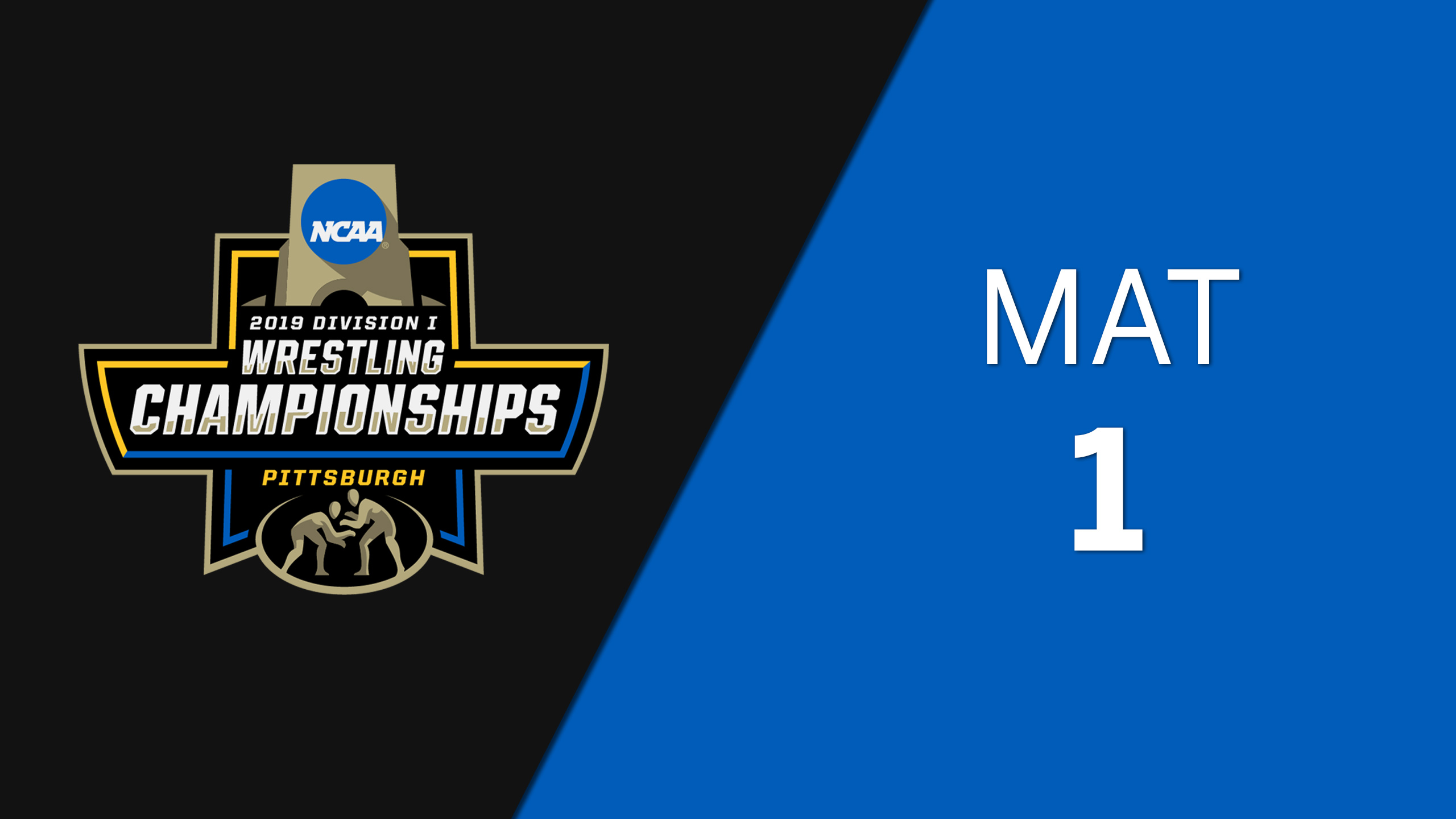 NCAA Wrestling Championship (Mat 1, Semifinals)