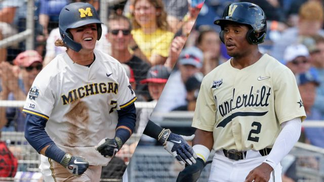 Michigan vs. #2 Vanderbilt (CWS Finals Game 1) (College World Series)