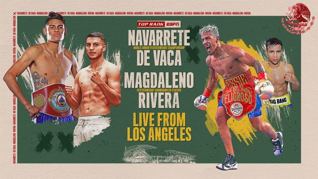 Sat, 8/17 - Navarrete vs. De Vaca Main Event