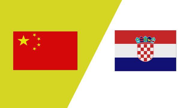 China vs. Croatia