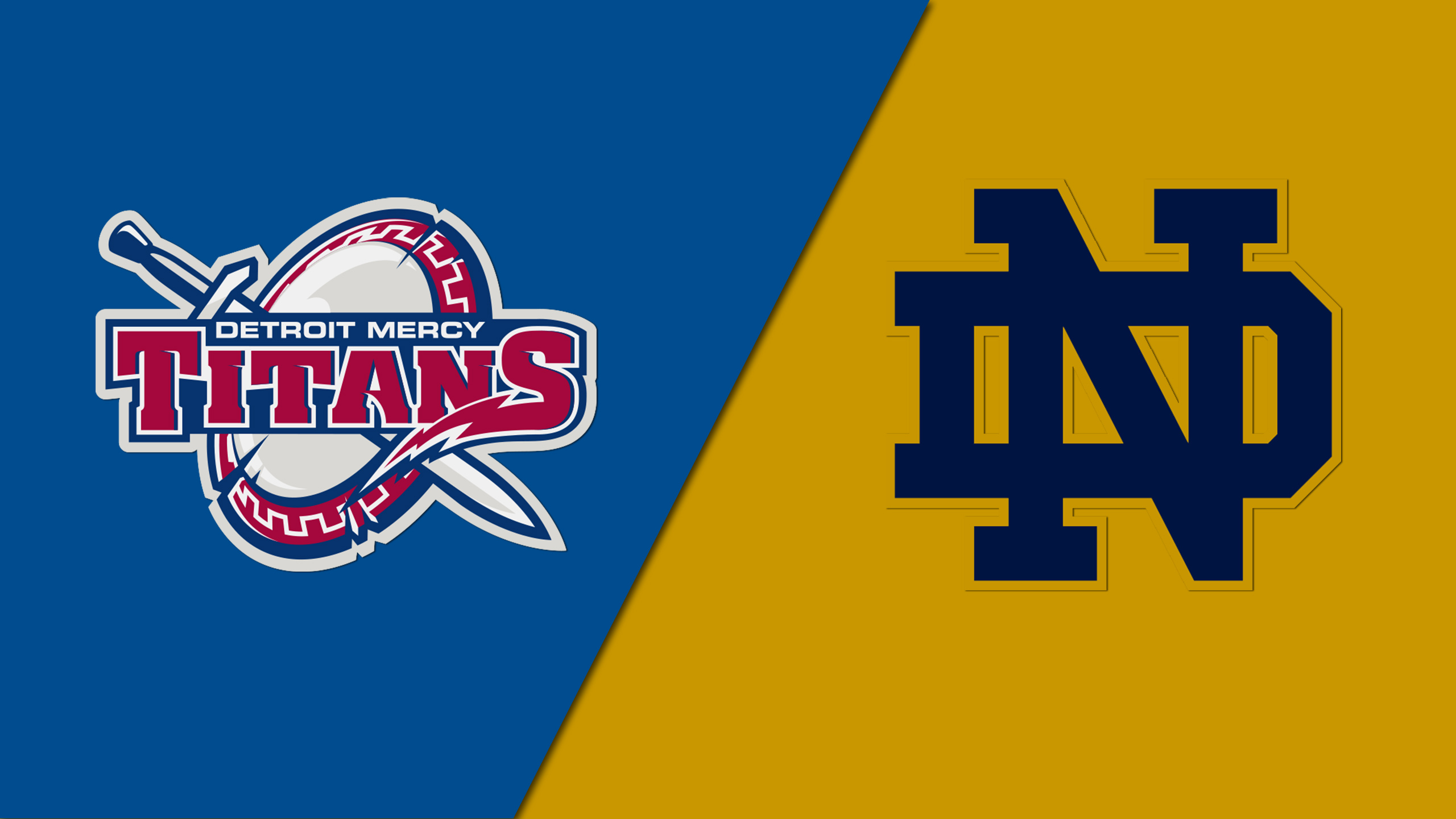 Detroit Mercy vs. #9 Notre Dame (M Lacrosse)