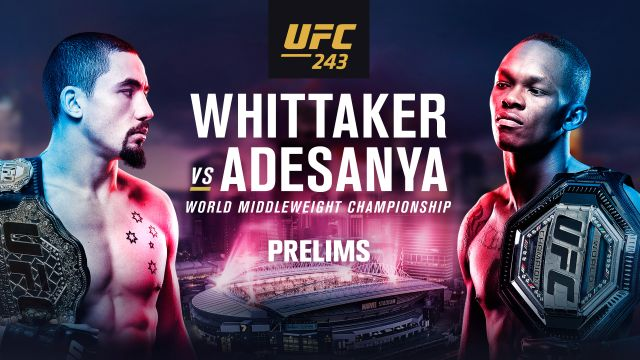 UFC 243: Whittaker vs. Adesanya presented by Modelo (Prelims)
