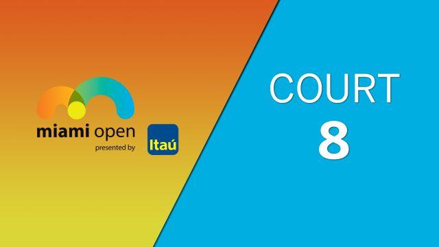 WTA: Court 8 - Miami Open