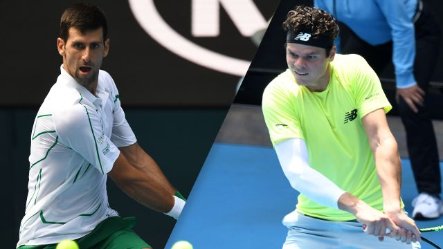 Tue, 1/28 - (2) Djokovic vs. (32) Raonic (Men's Quarterfinals)