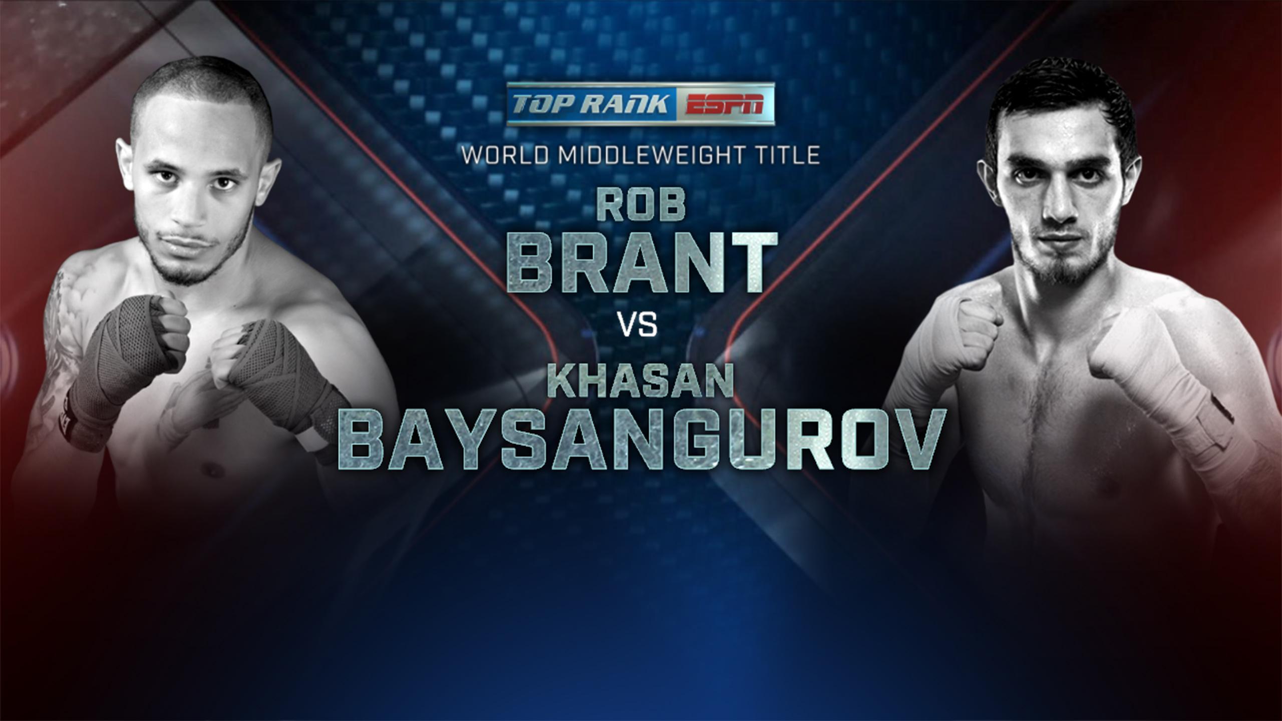 Rob Brant vs. Khasan Baysangurov