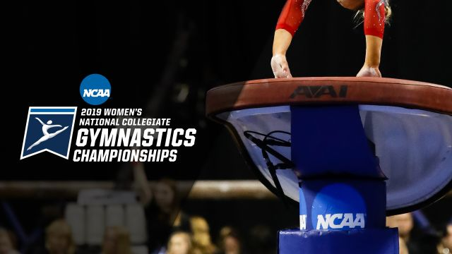 NCAA Women's Gymnastics Championships (Vault, Semifinal #2) (W Gymnastics)