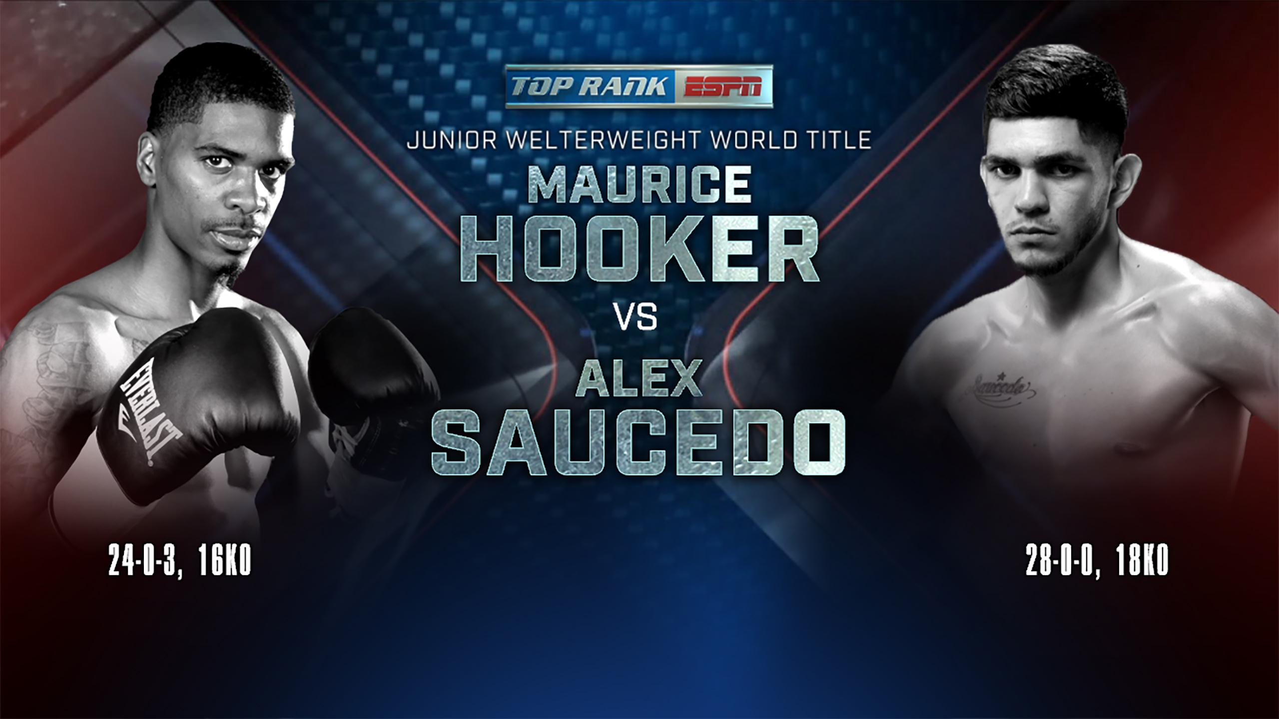Maurice Hooker vs. Alex Saucedo (re-air)