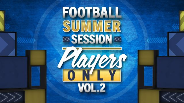 Football Summer Session: Players Only Vol. 2
