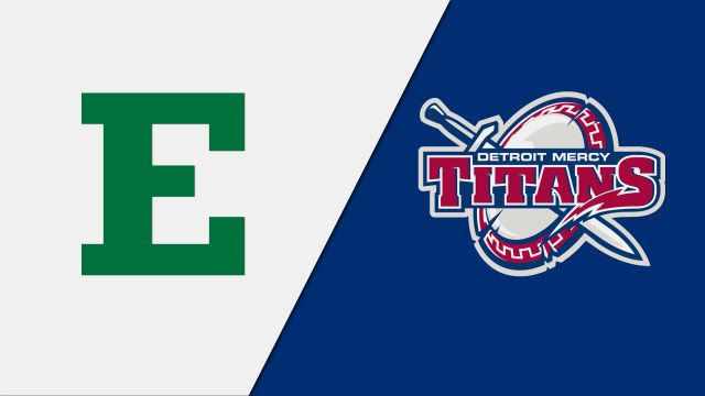 Eastern Michigan vs. Detroit Mercy (W Basketball)