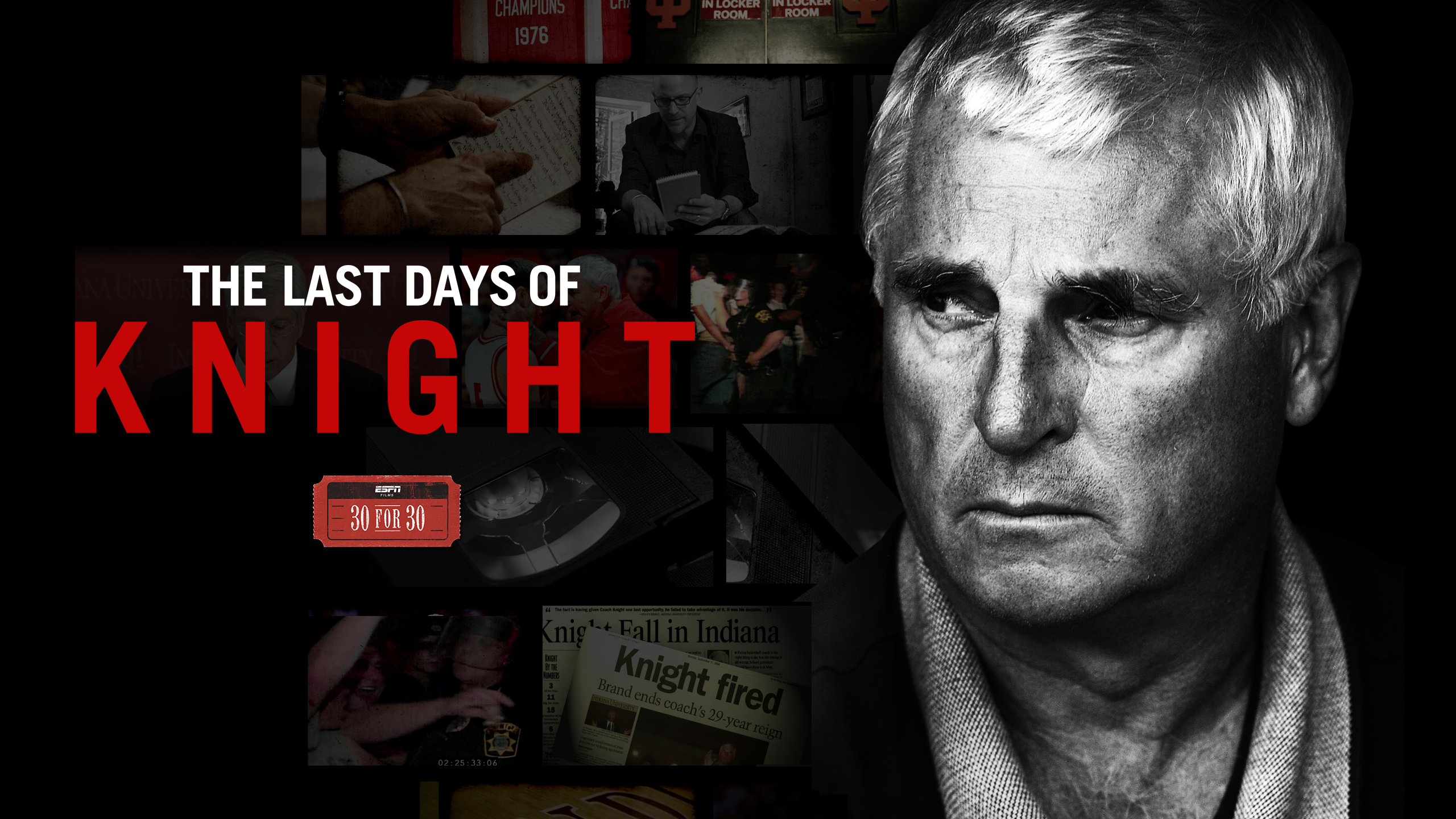 30 for 30: The Last Days of Knight