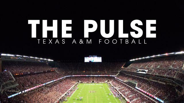 The Pulse: Texas A&M Football Episode 13