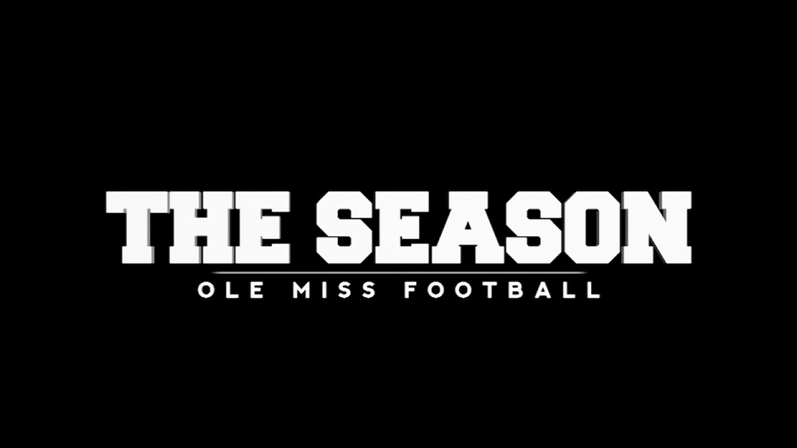 The Season: Ole Miss Football (Episode 1)