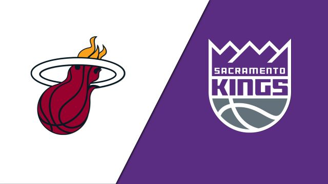 Miami Heat vs. Sacramento Kings