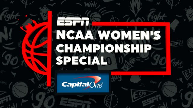 NCAA Women's Championship Special Presented by Capital One