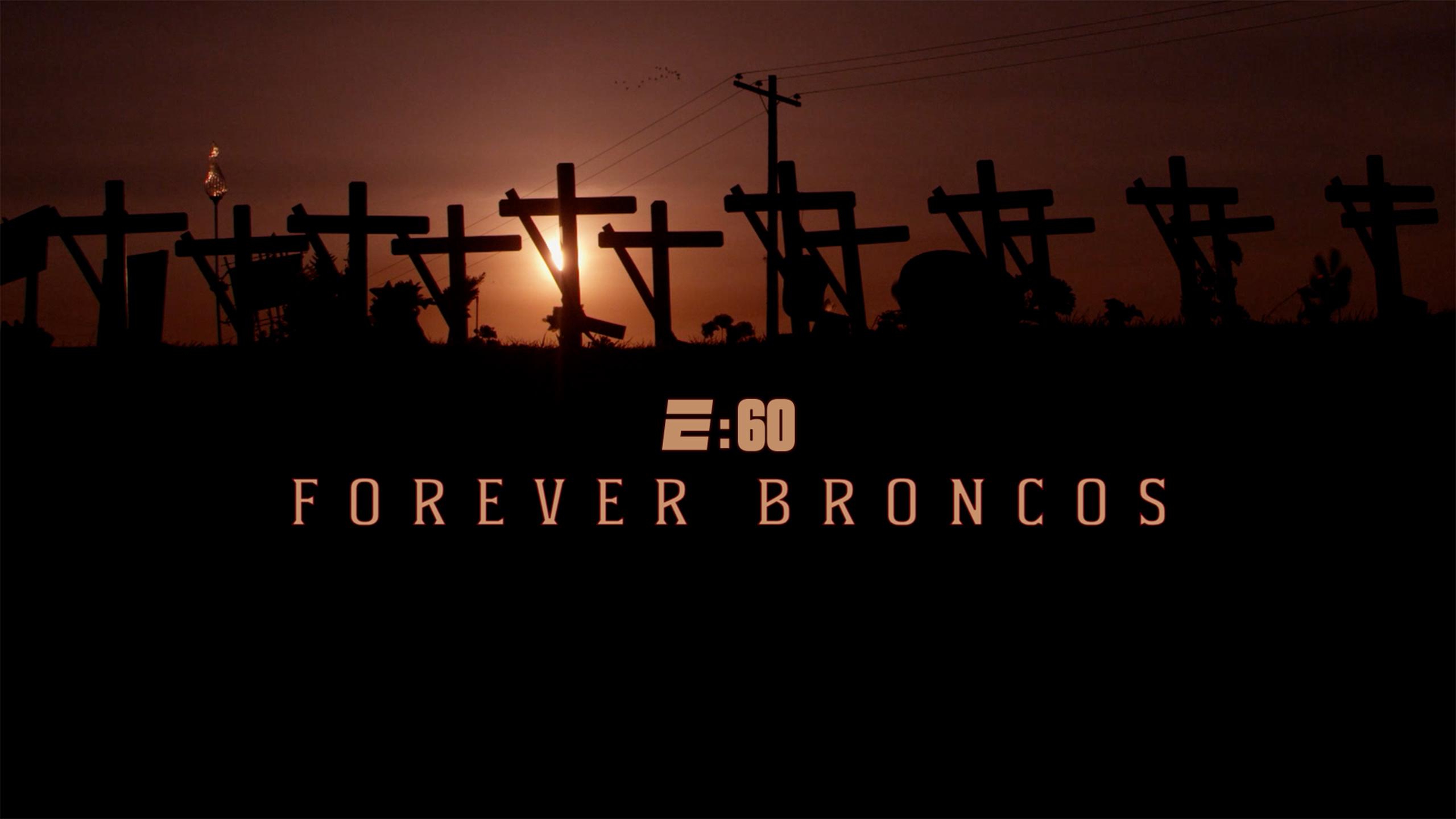 E:60 - Forever Broncos
