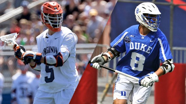 #3 Virginia vs. #2 Duke (Semifinal #1) (NCAA Men's Lacrosse Championship)
