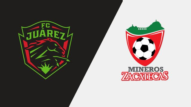 FC Juárez vs. Mineros de Zacatecas (Round #4)