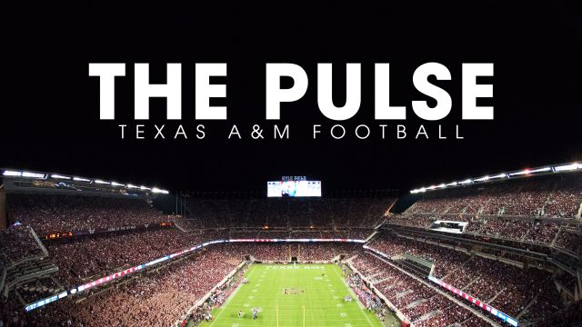 The Pulse: Texas A&M Football Episode 9