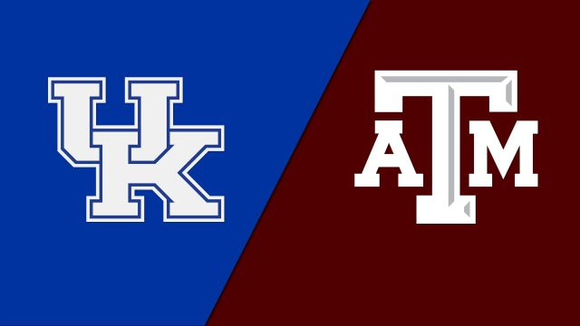 Kentucky vs. Texas A&M (re-air)